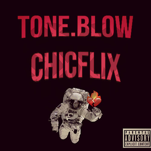 ChicFlix de Tone.Blow