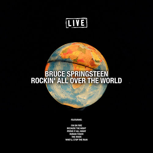 Rockin' All Over The World (Live) von Bruce Springsteen