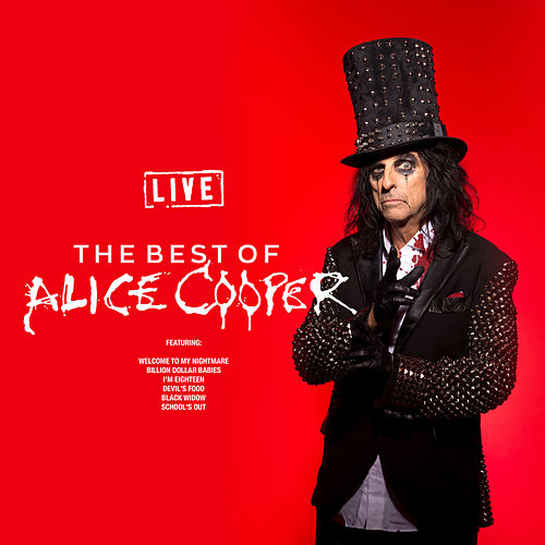 The Best Of Alice Cooper (Live) de Alice Cooper