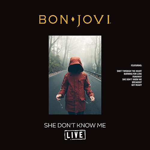 She Don't Know Me (Live) by Bon Jovi