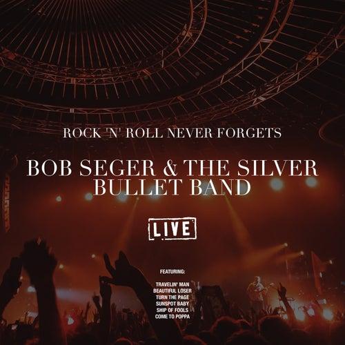 Rock 'N' Roll Never Forgets (Live) de Bob Seger
