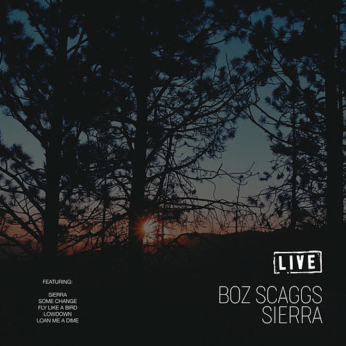 Sierra (Live) de Boz Scaggs