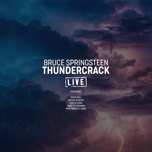 Thundercrack (Live) von Bruce Springsteen