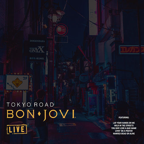 Tokyo Road (Live) by Bon Jovi