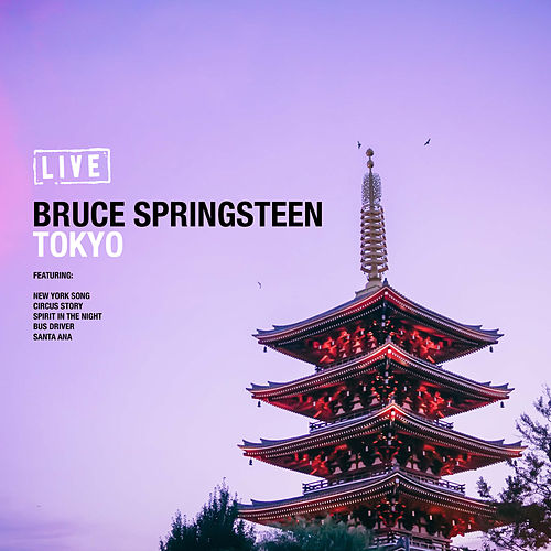 Tokyo (Live) by Bruce Springsteen