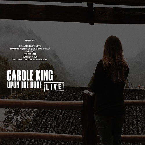 Upon The Roof (Live) by Carole King