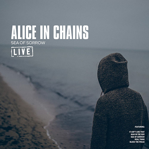 Sea of Sorrow (Live) de Alice in Chains