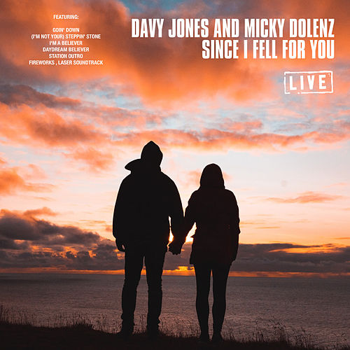 Since I Fell For You (Live) von Davy Jones