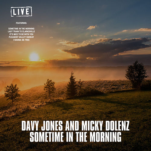 Sometime In The Morning (Live) von Davy Jones