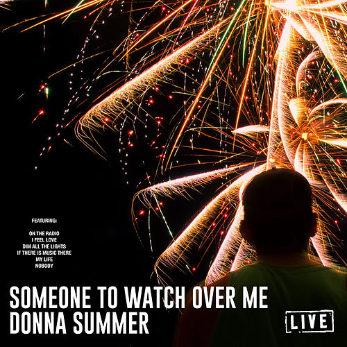 Someone To Watch Over Me (Live) by Donna Summer