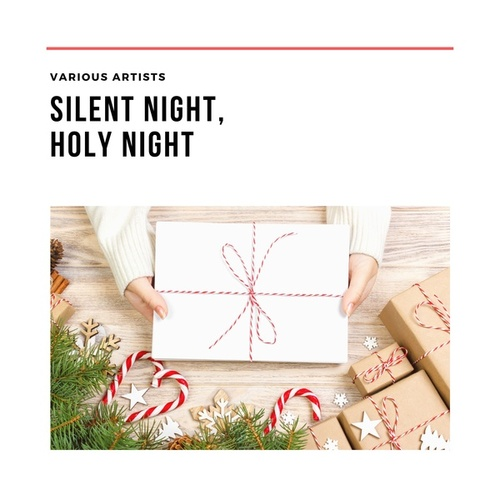 Silent Night, Holy Night by Various Artists