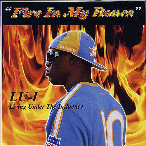 Fire In My Bones von Lui