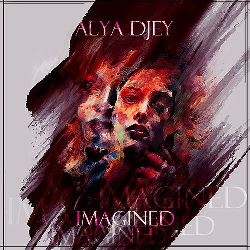 Imagined de Alya djey
