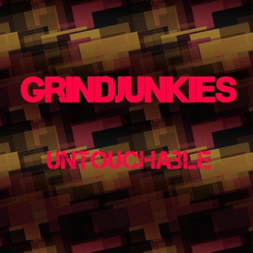 Untouchable de GrindJunkies