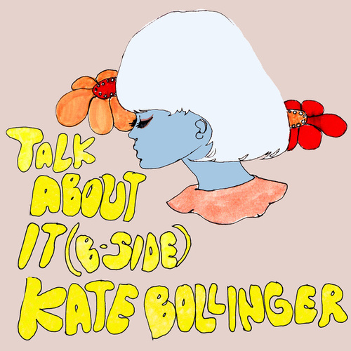 Talk About It (B-Side) by Kate Bollinger