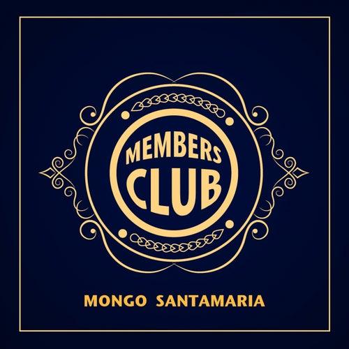 Members Club de Mongo Santamaria