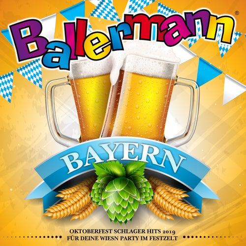 Ballermann Bayern - Oktoberfest Schlager Hits 2019 für deine Wiesn Party im Festzelt von Various Artists
