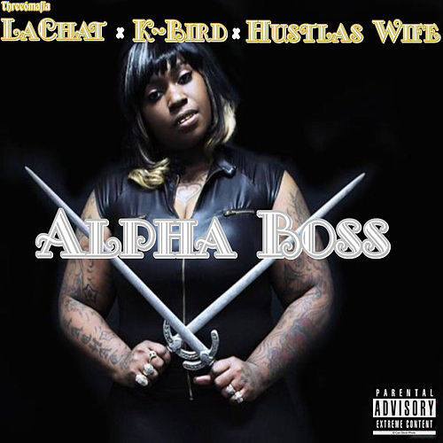 Alpha Boss by Three 6 Mafia
