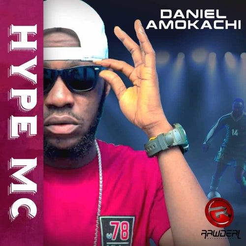Daniel Amokachi de Hype MC