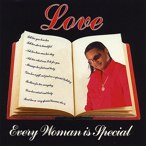 Every Woman Is Special de Love