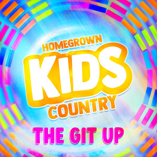 The Git Up by Homegrown Kids