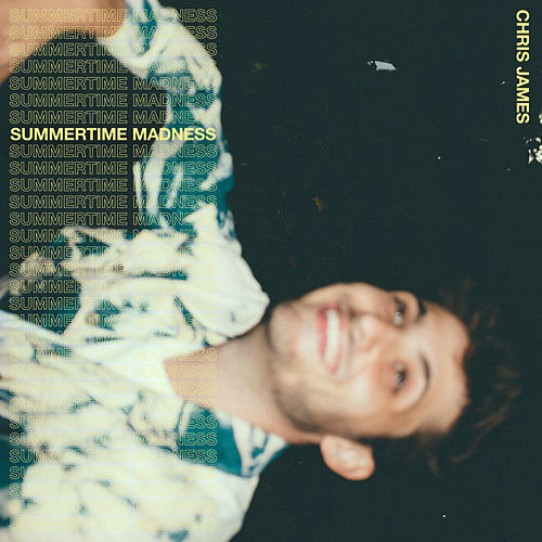 Summertime Madness de Chris James
