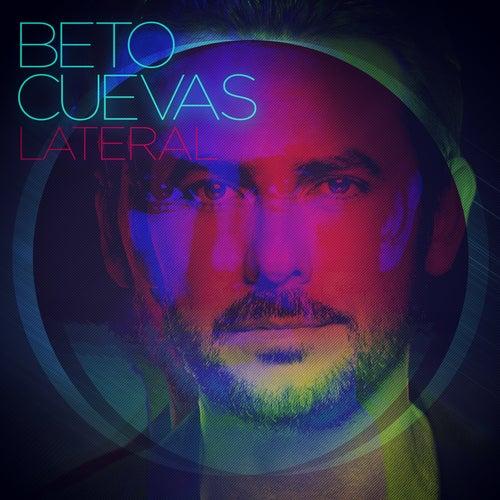 Lateral de Beto Cuevas