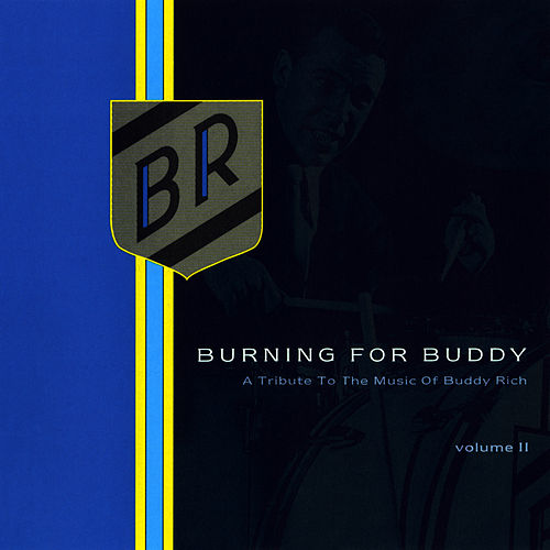 Burning for Buddy Vol. II by Buddy Rich