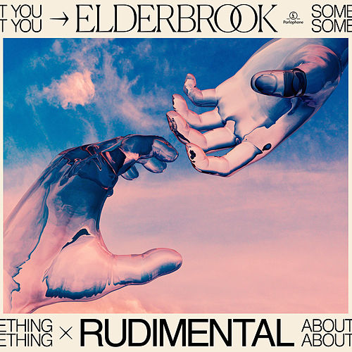 Something About You von Elderbrook x Rudimental