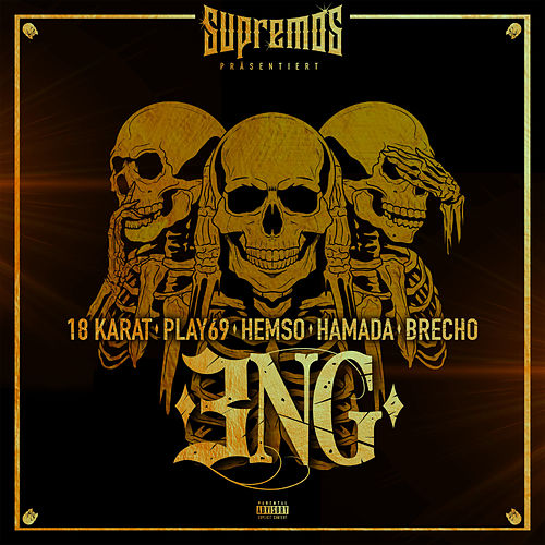 3NG (feat. Hemso, Play69, Hamada & Brecho) von 18 Karat