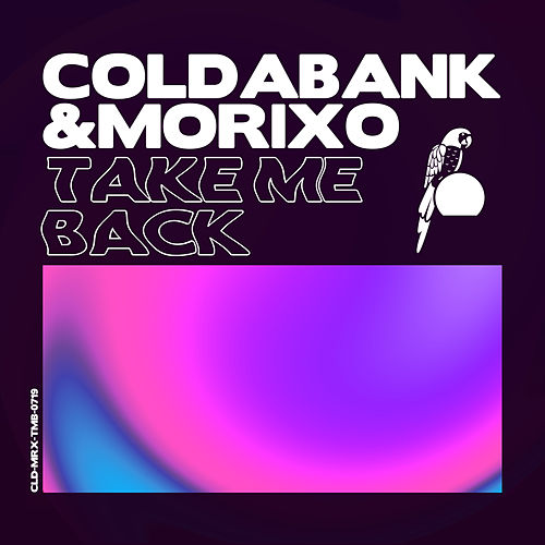 Take Me Back de Coldabank