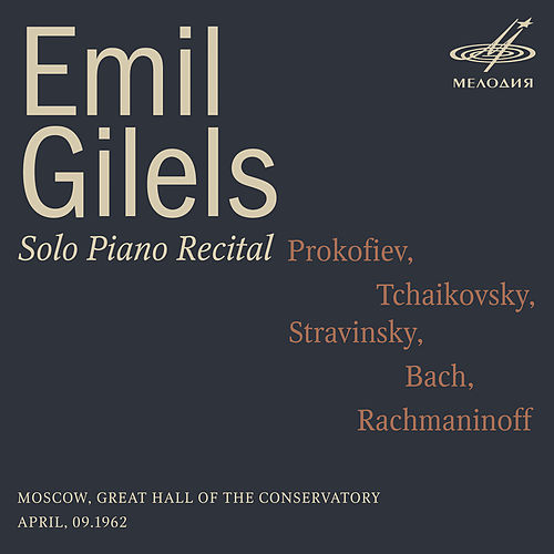 Emil Gilels: Solo Piano Recital. April 9, 1962 (Live) von Emil Gilels