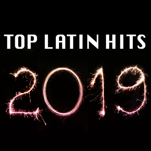 Top Latin Hits 2019 de Various Artists