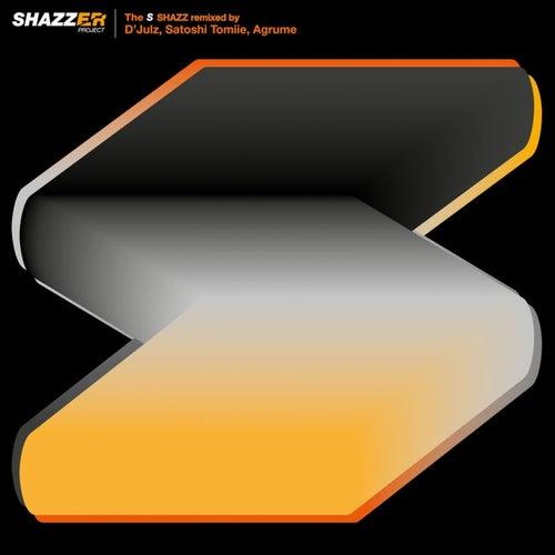 Shazzer Project the 'S' von Shazz