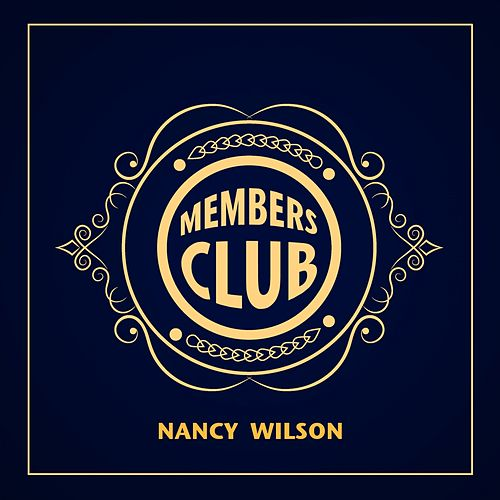 Members Club de Nancy Wilson