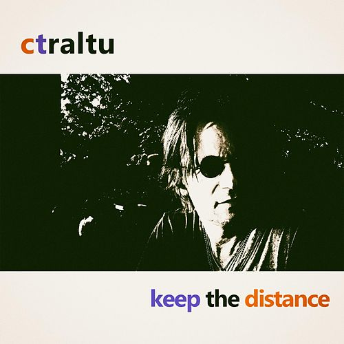 Keep The Distance by Ctraltu