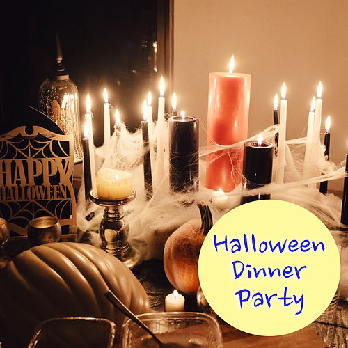 Halloween Dinner Party by Various Artists