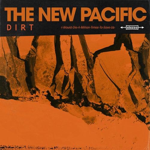 Dirt de The New Pacific