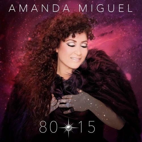 80-15 de Amanda Miguel