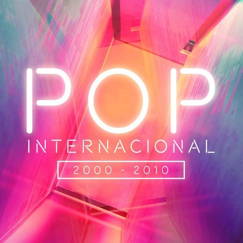 Pop Internacional 2000-2010 de Various Artists