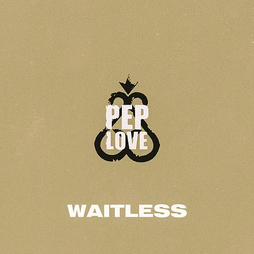Waitless de Pep Love