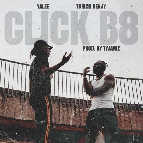 CLICK B8 (feat. Turich Benjy) de Yalee