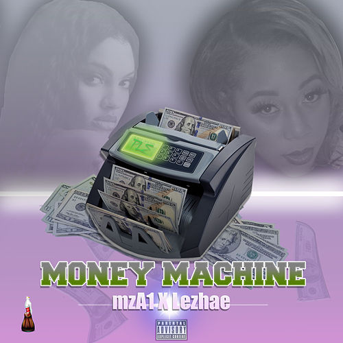 Money Machine (feat. Lezhae) by MzA1