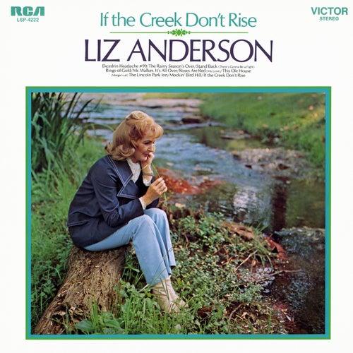 If the Creek Don't Rise de Liz Anderson