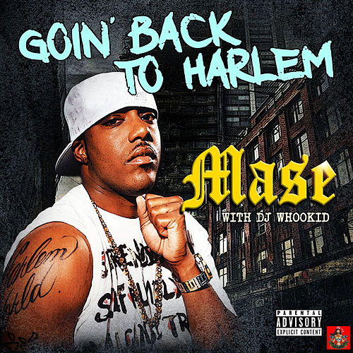 Goin' Back To Harlem de Mase