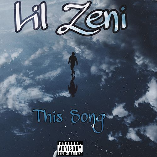 This Song by Lilzeni
