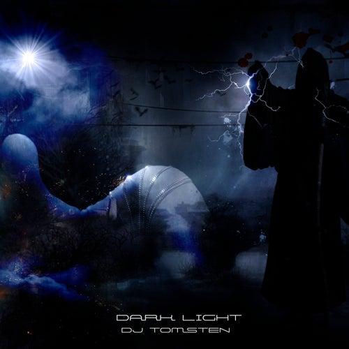 Dark Light by Dj tomsten