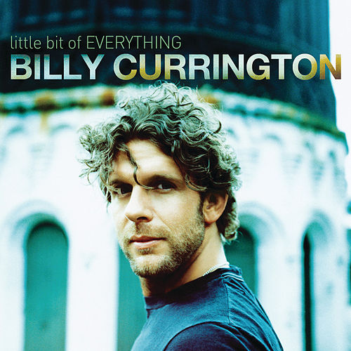 Little Bit Of Everything von Billy Currington