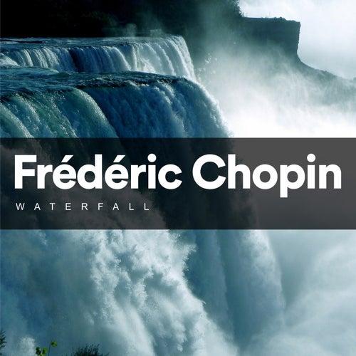 Waterfall by Frédéric Chopin