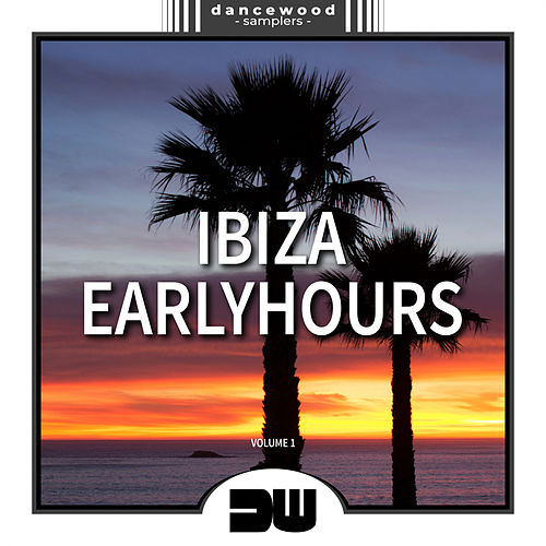 Ibiza Earlyhours, Vol. 1 - EP de Various Artists